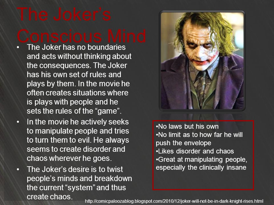 The Joker's Conscious Mind