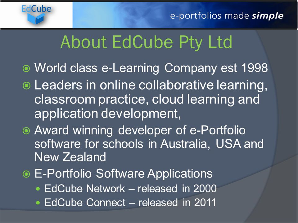 About EdCube Pty Ltd World class e-Learning Company est 1998.