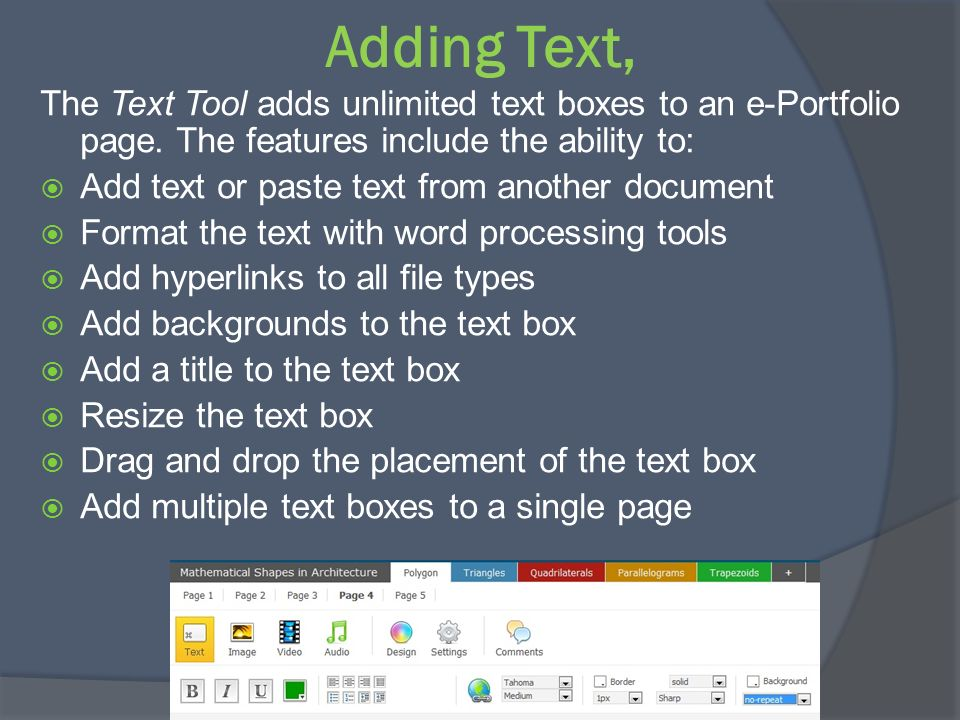 Adding Text, The Text Tool adds unlimited text boxes to an e-Portfolio page. The features include the ability to: