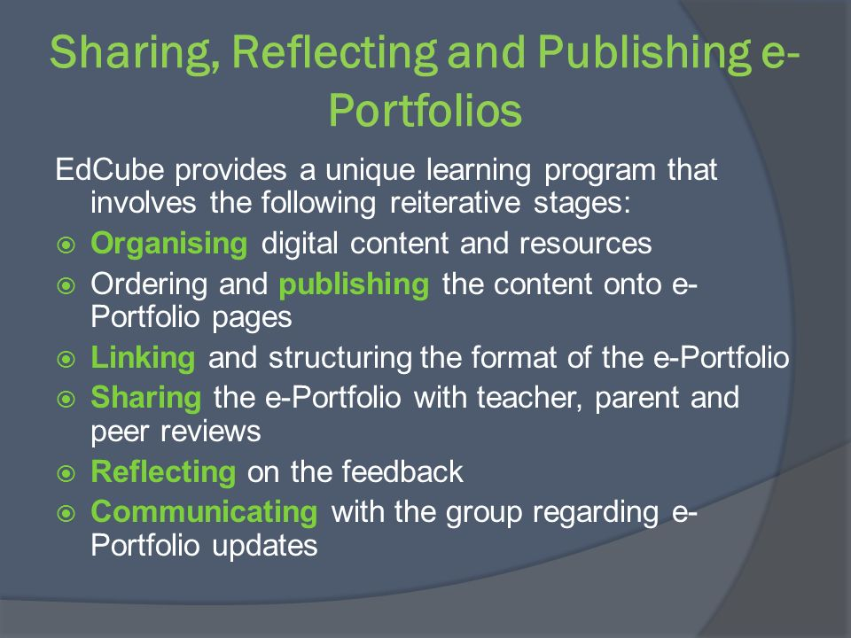 Sharing, Reflecting and Publishing e-Portfolios