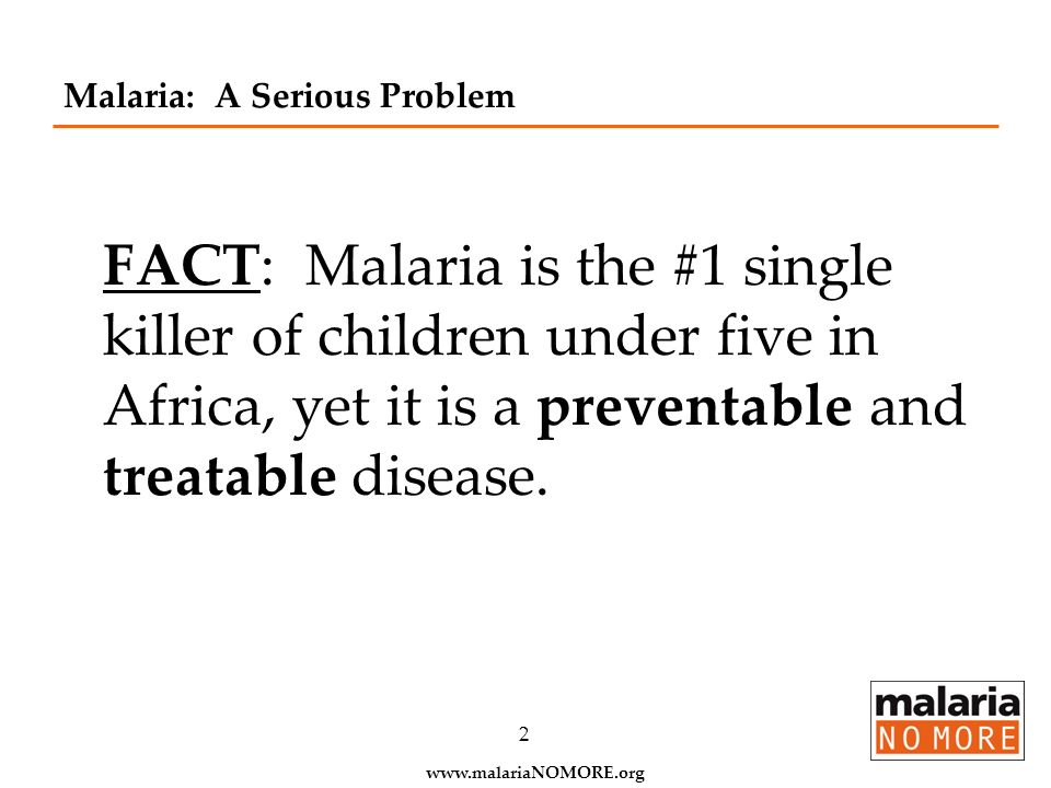 Malaria: A Serious Problem