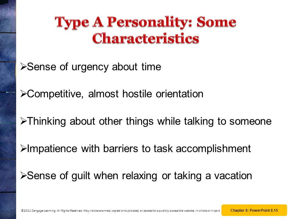 1 what type of personality characteristics This test assesses whether you possess the hallmark behavioral characteristics of the type a personality these include hostility, impatience, difficulty expressing emotions, competitiveness.