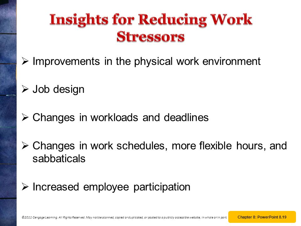 Insights for Reducing Work Stressors