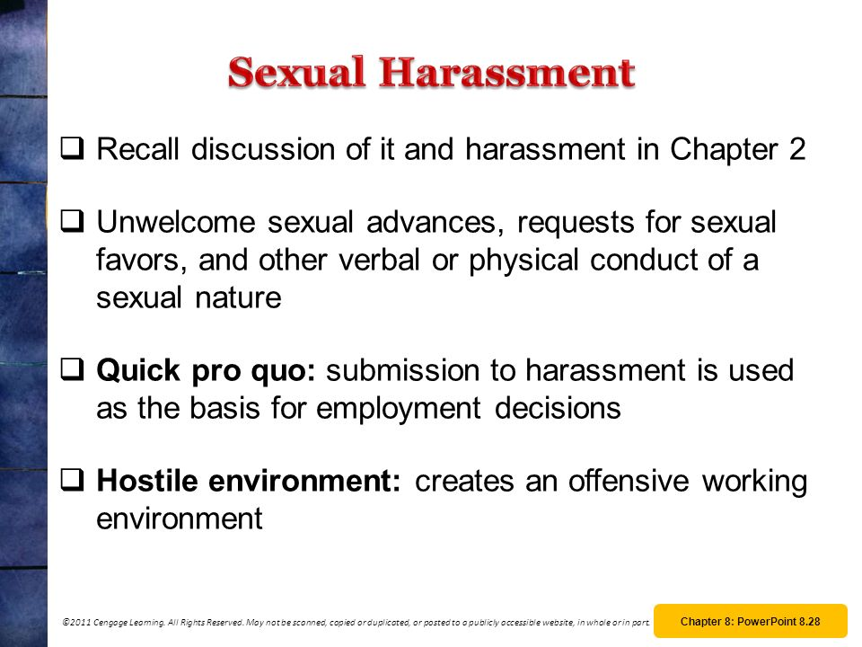 Sexual Harassment Recall discussion of it and harassment in Chapter 2