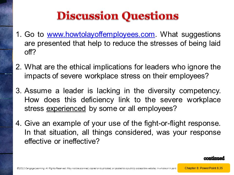 Discussion Questions Go to www.howtolayoffemployees.com. What suggestions are presented that help to reduce the stresses of being laid off