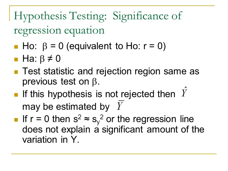 Hypothesis Testing: Significance of regression equation