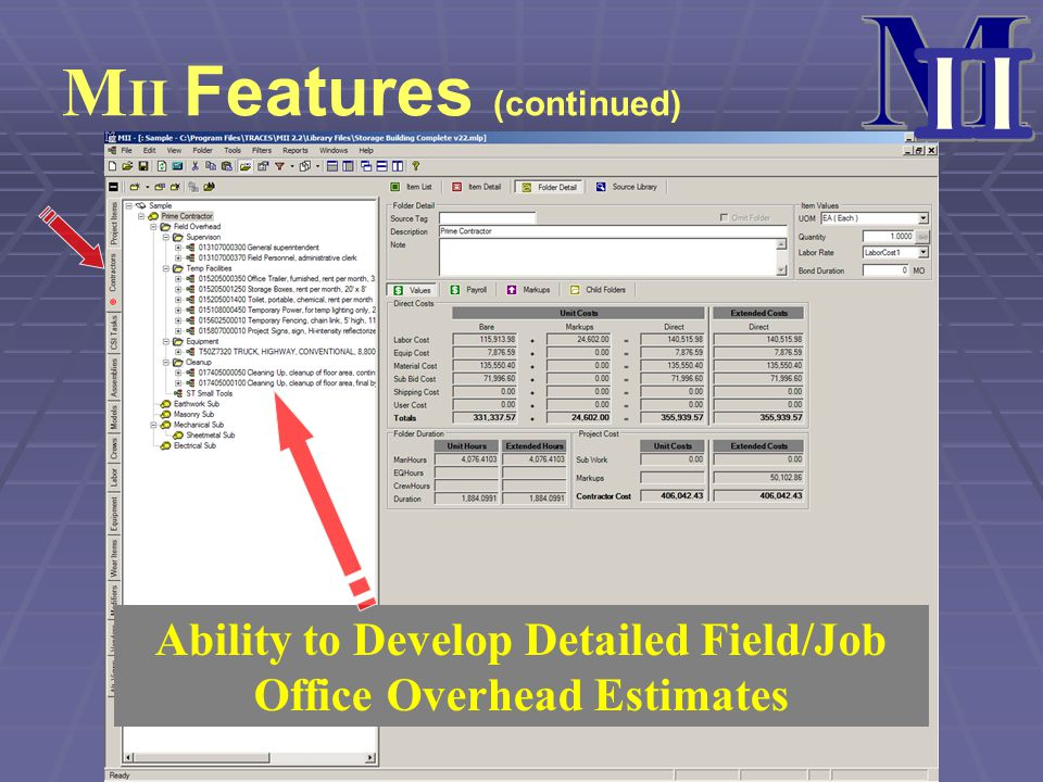 Ability to Develop Detailed Field/Job Office Overhead Estimates