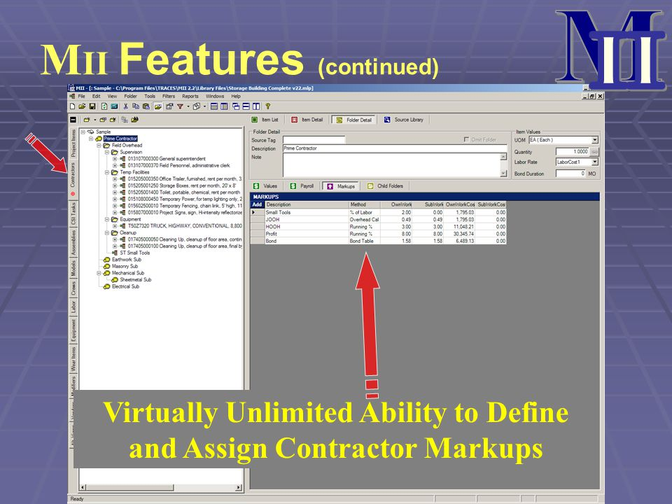 Virtually Unlimited Ability to Define and Assign Contractor Markups