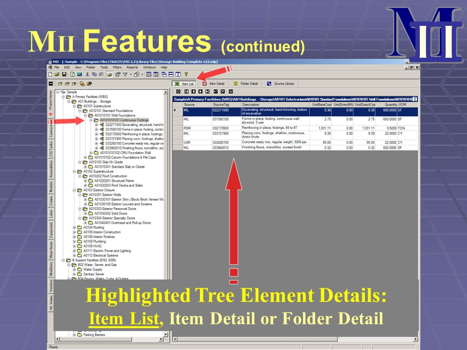 M II MII Features (continued) Highlighted Tree Element Details: