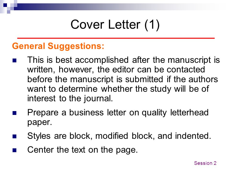 Cover Letter (1) General Suggestions: