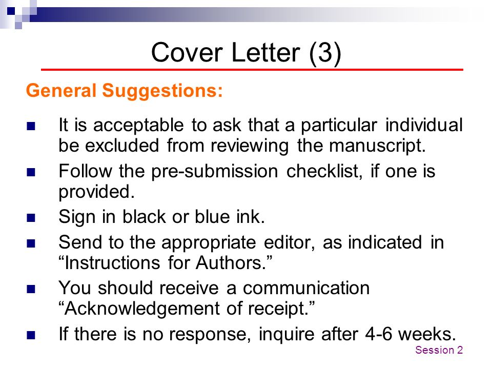 Cover Letter (3) General Suggestions: