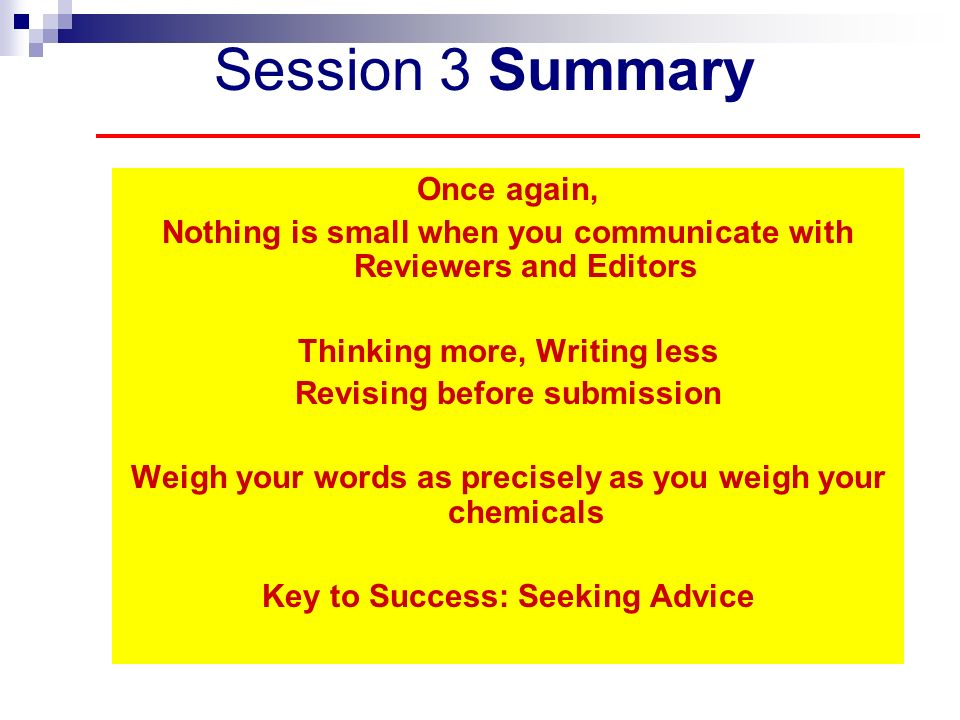 Session 3 Summary Once again,