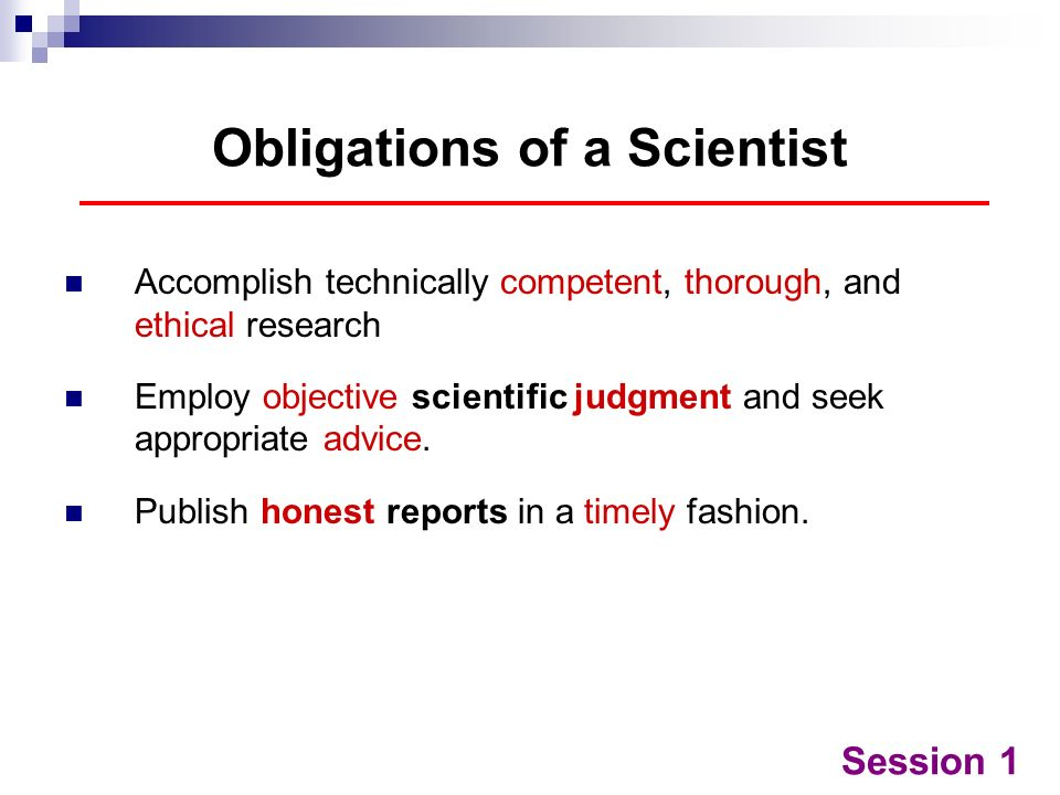 Obligations of a Scientist