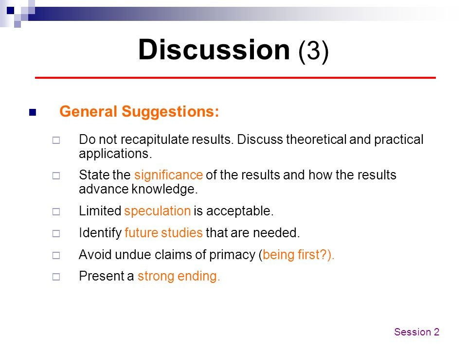 Discussion (3) General Suggestions: