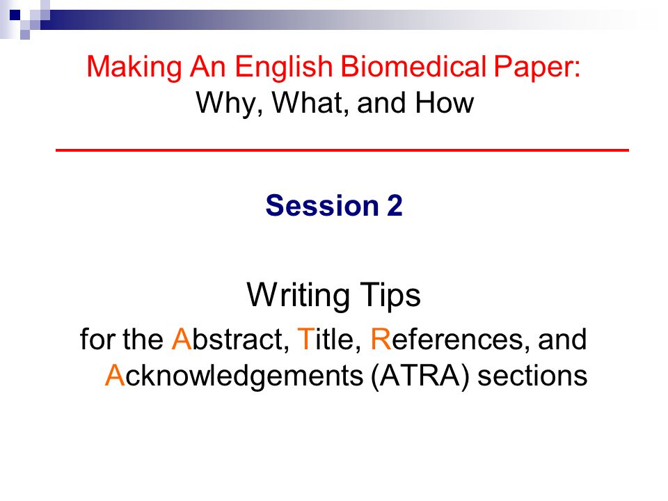 Making An English Biomedical Paper: Why, What, and How