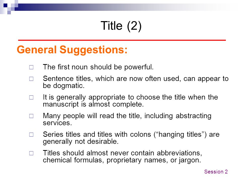 Title (2) General Suggestions: The first noun should be powerful.