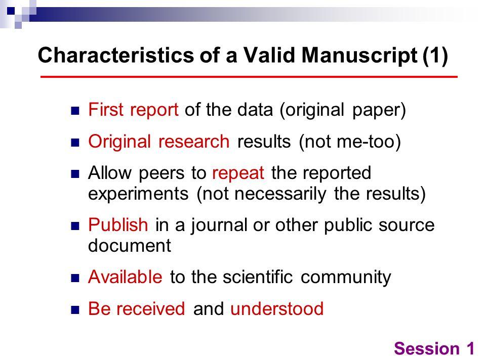 Characteristics of a Valid Manuscript (1)