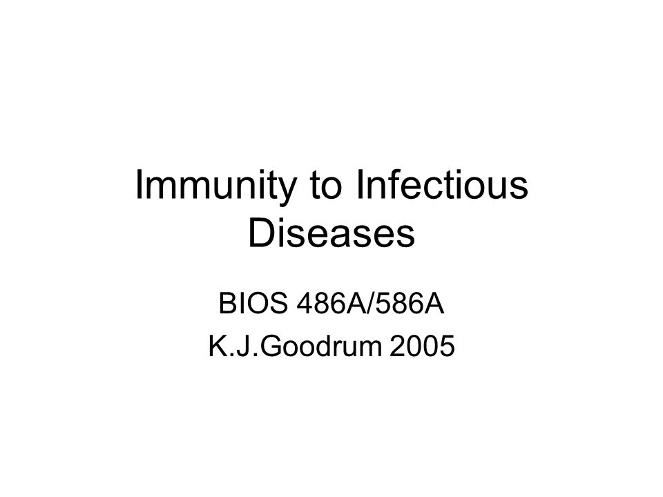Immunity to Infectious Diseases