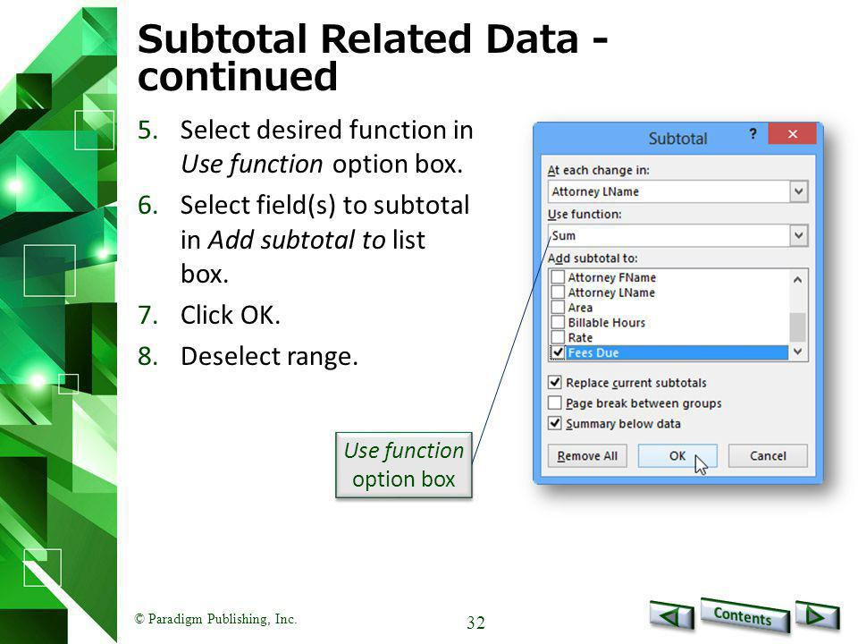 Subtotal Related Data - continued