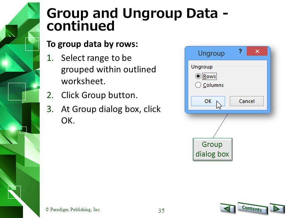 Group and Ungroup Data - continued