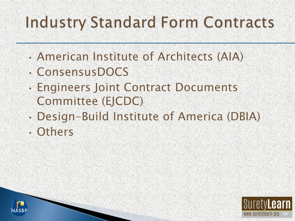 Industry Standard Form Contracts
