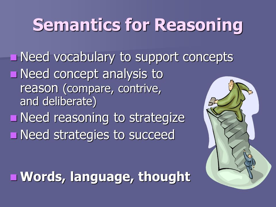 Semantics for Reasoning
