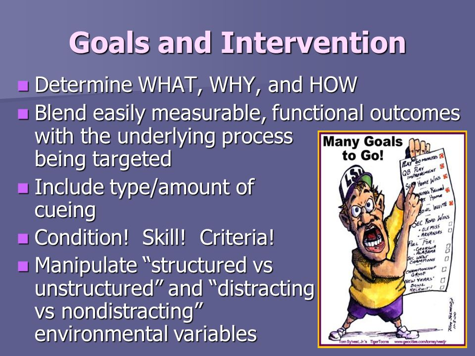 Goals and Intervention