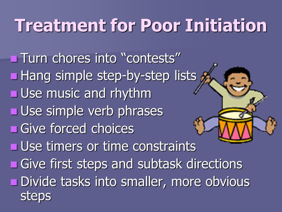 Treatment for Poor Initiation