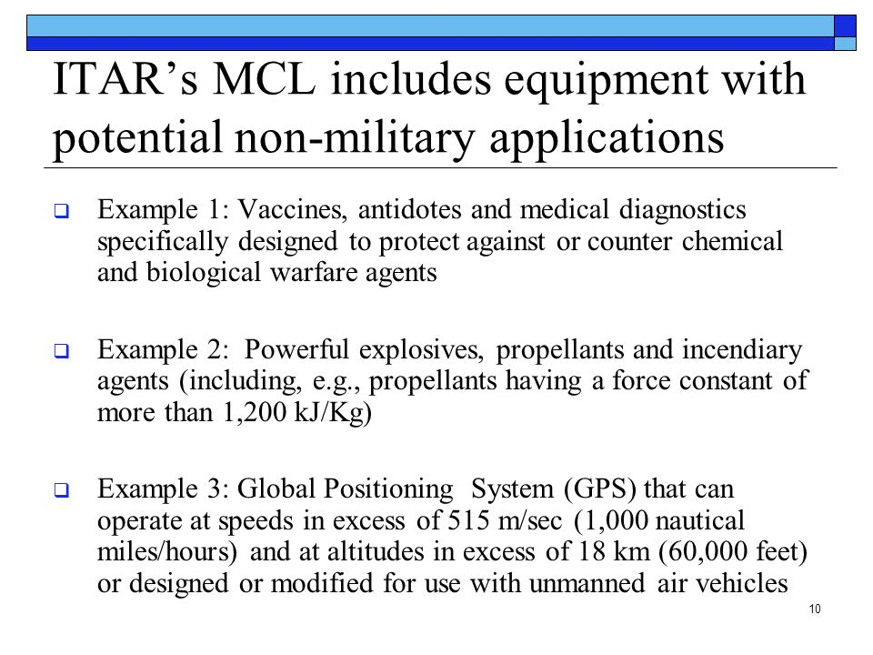 ITAR's MCL includes equipment with potential non-military applications