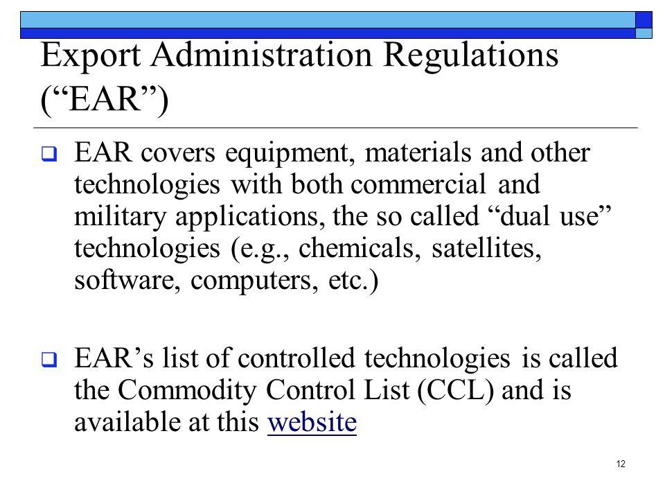 Export Administration Regulations ( EAR )