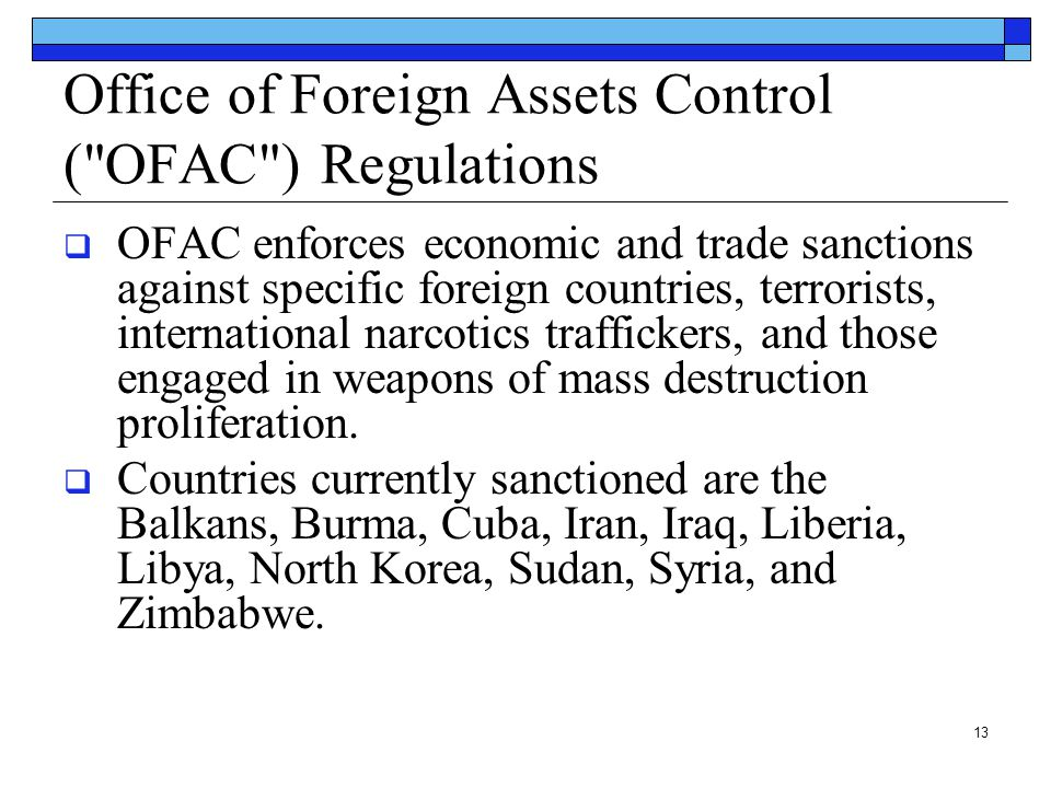 Office of Foreign Assets Control ( OFAC ) Regulations