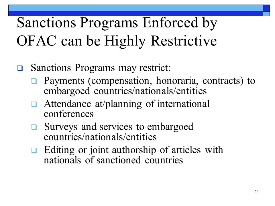 Sanctions Programs Enforced by OFAC can be Highly Restrictive