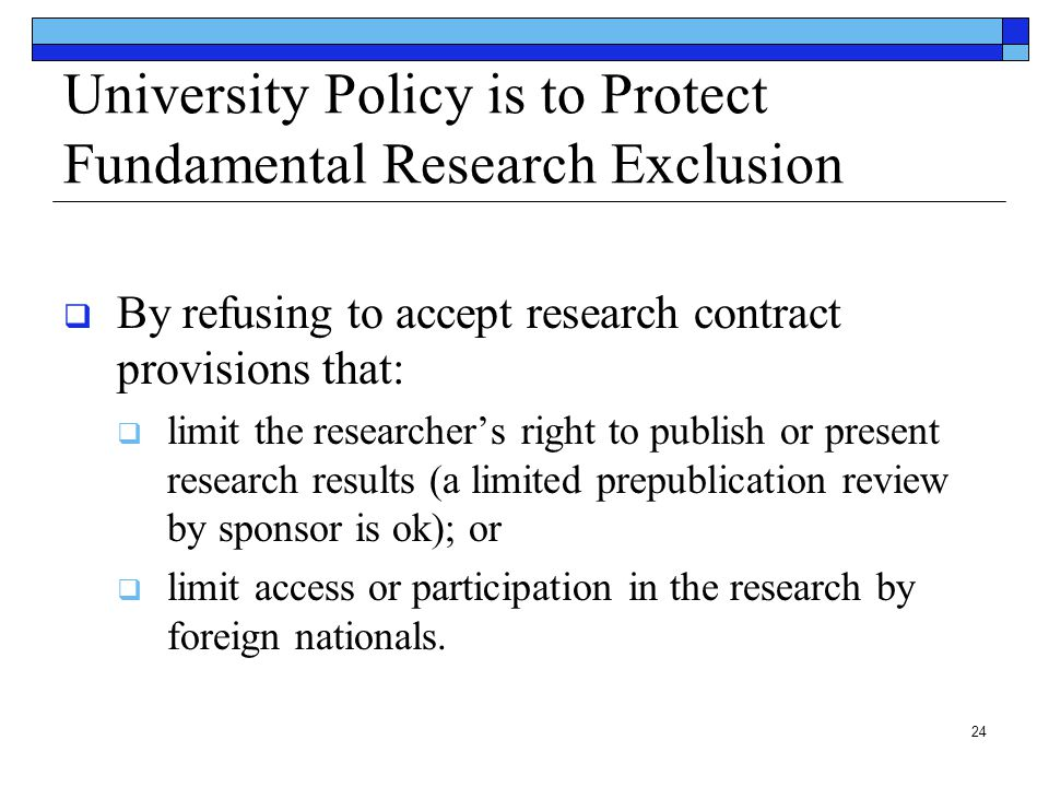 University Policy is to Protect Fundamental Research Exclusion
