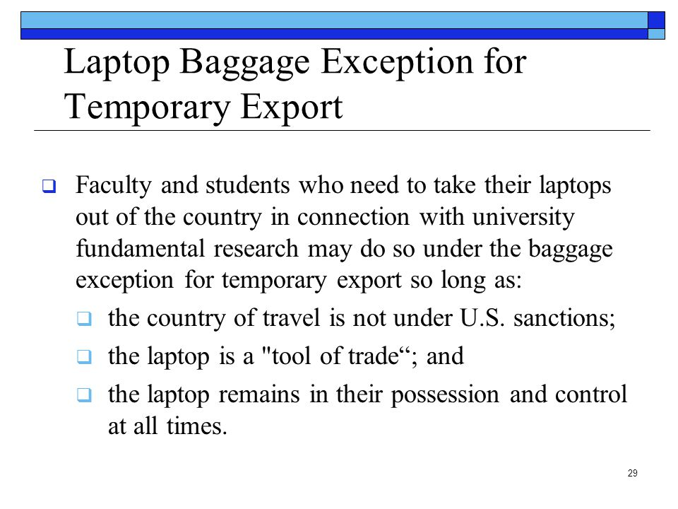 Laptop Baggage Exception for Temporary Export