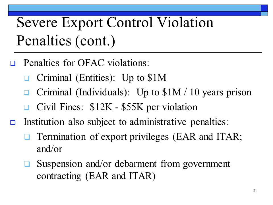 Severe Export Control Violation Penalties (cont.)