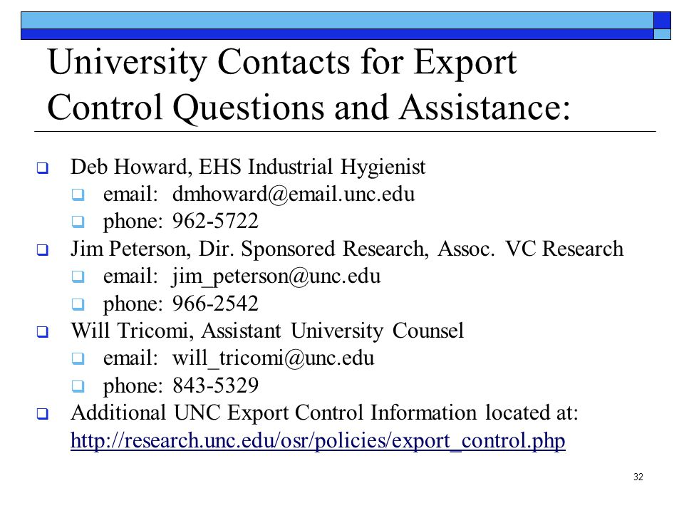 University Contacts for Export Control Questions and Assistance: