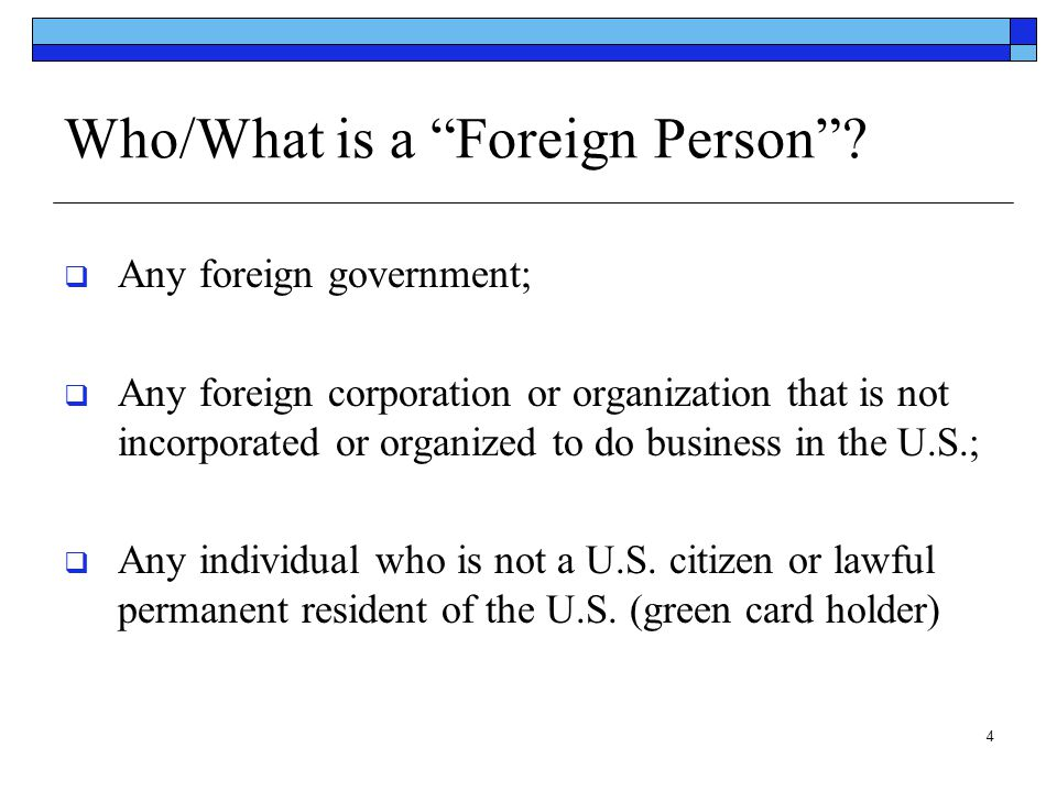 Who/What is a Foreign Person