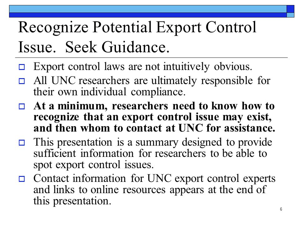 Recognize Potential Export Control Issue. Seek Guidance.