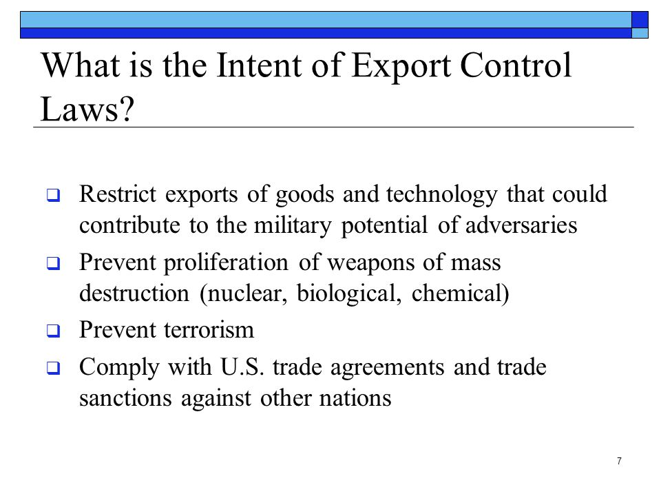 What is the Intent of Export Control Laws