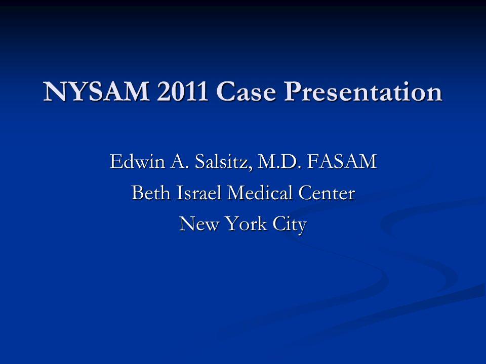 NYSAM 2011 Case Presentation