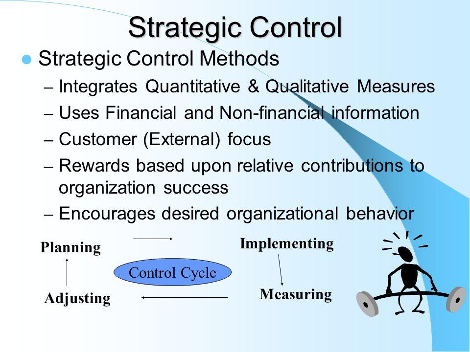 Strategic Control Strategic Control Methods
