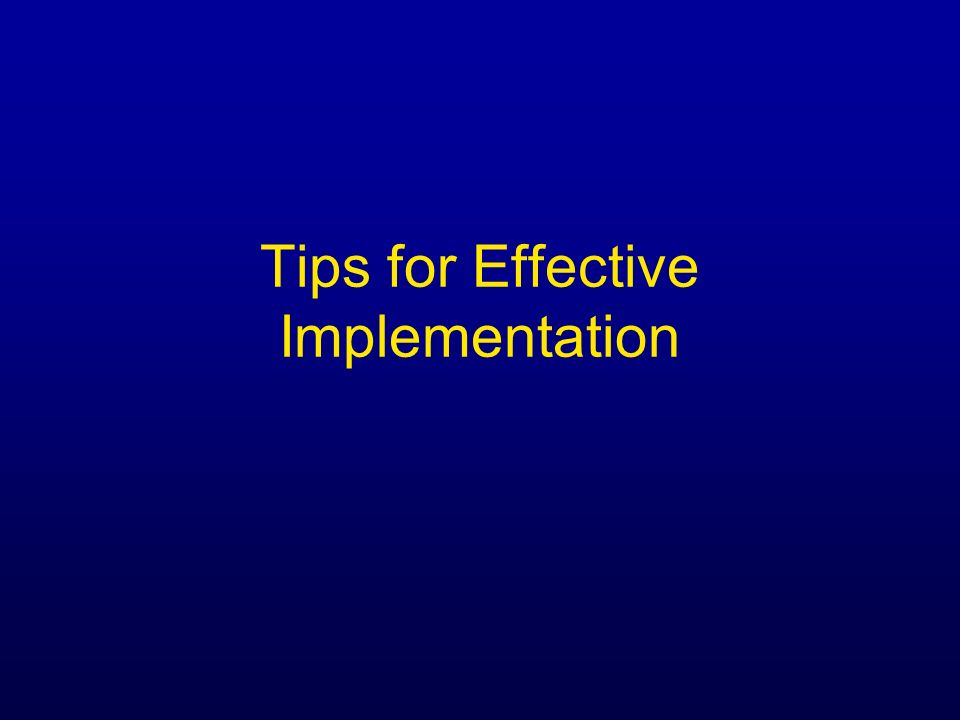 Tips for Effective Implementation