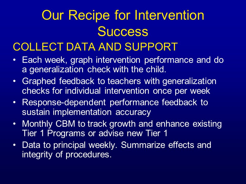 Our Recipe for Intervention Success