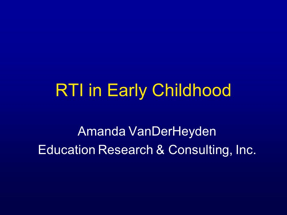 Amanda VanDerHeyden Education Research & Consulting, Inc.
