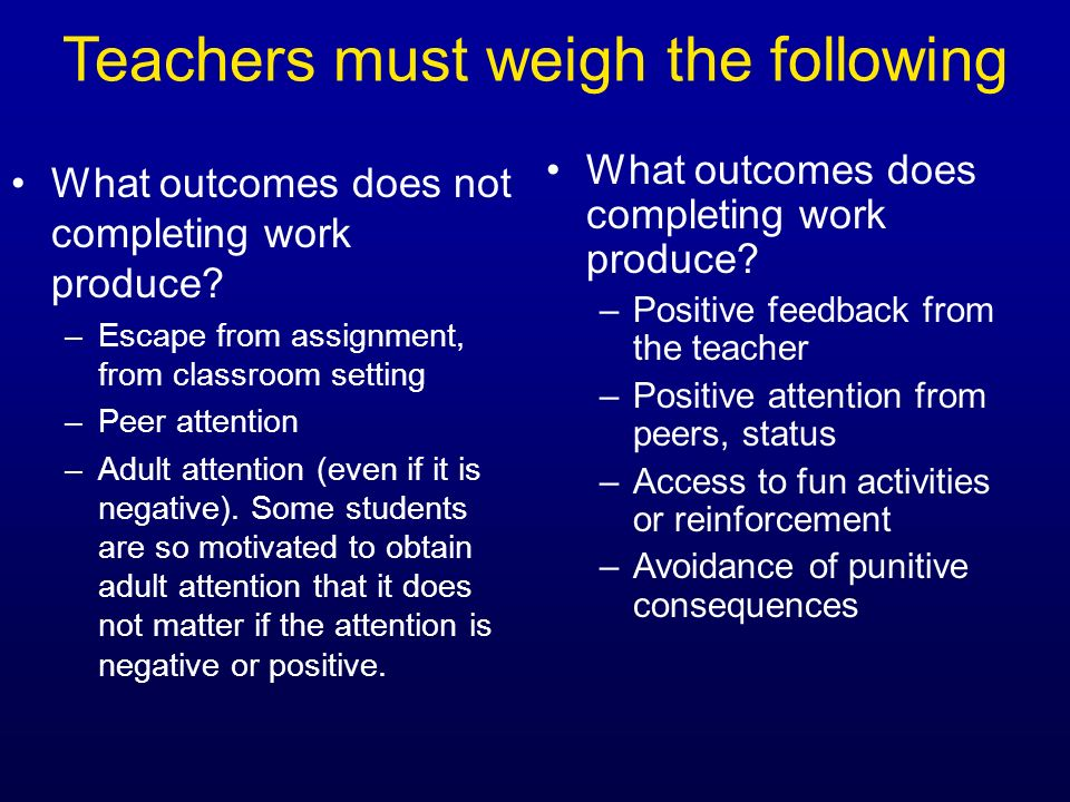 Teachers must weigh the following