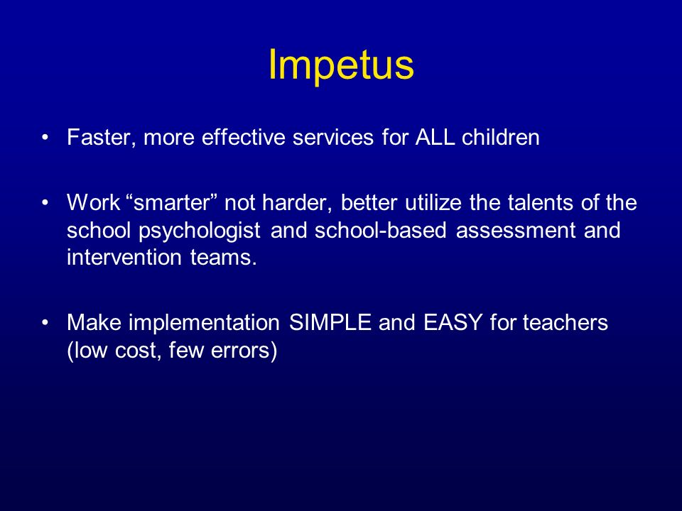 Impetus Faster, more effective services for ALL children