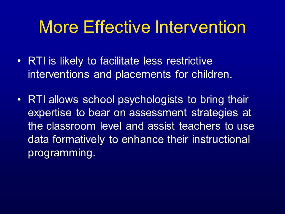 More Effective Intervention
