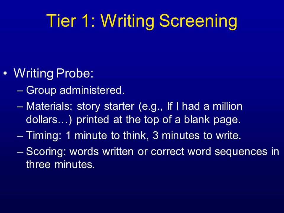 Tier 1: Writing Screening