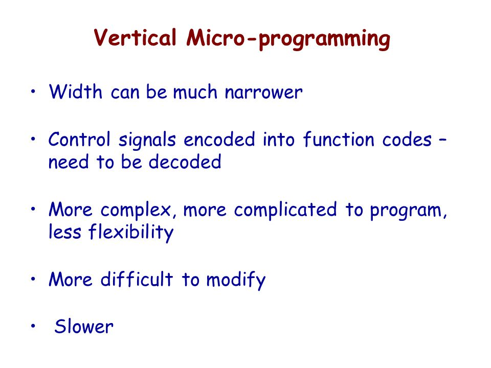 Vertical Micro-programming