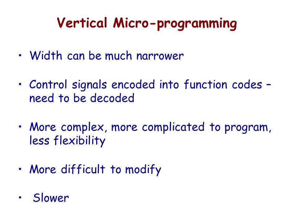 Vertical Micro-programming